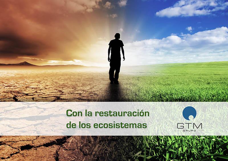 GTM con la restauración de los ecosistemas